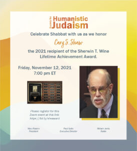 Sherwin Wine Lifetime Achievement Award Ceremony in Honor of Cary Shaw @ Zoom
